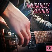 Rockabilly Sounds, Vol. 1 by Various Artists