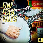 Fine Folk Tales, Vol. 1 by Various Artists