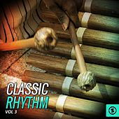 Classic Rhythm, Vol. 3 by Various Artists