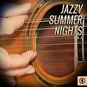 Jazzy Summer Nights, Vol. 2 by Various Artists