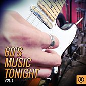 60's Music Tonight, Vol. 1 by Various Artists