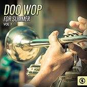 Doo Wop for Summer, Vol. 1 by Various Artists