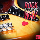 Rock Instrumental Way, Vol. 2 by Various Artists
