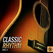 Classic Rhythm, Vol. 2 by Various Artists