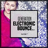 Generation Electronic Bounce, Vol. 2 by Various Artists