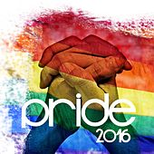Pride 2016 by Various Artists