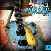 Rock & Roll Invasion, Vol. 3 by Various Artists