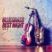 Bluegrass Best Night, Vol. 3 by Various Artists