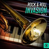 Rock & Roll Invasion, Vol. 2 by Various Artists