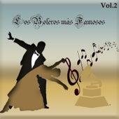Los Boleros Más Famosos, Vol. 2 by Various Artists