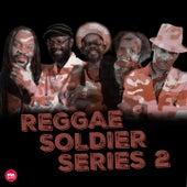 Reggae Soldier Series, Pt. 2 (Deluxe Version) by Various Artists