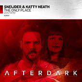The Only Place (UCast Remix) by Sneijder