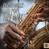Oldie Rock and Pop Hit Mix, Vol. 1 by Various Artists