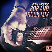 In the Mood for Pop and Rock Mix, Vol. 3 by Various Artists