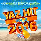 Yaz Hit 2016, Vol. 2 by Various Artists