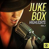 Juke Box Highlights, Vol. 2 by Various Artists