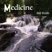 Medicine by Bill Webb