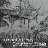 Country Blues by Preacher Boy