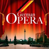 German Opera by Various Artists