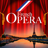 French Opera by Various Artists