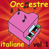 Orchestre italiane, Vol. 1 by Various Artists