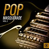 Pop Masquerade, Vol. 2 by Various Artists