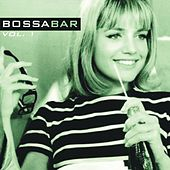 Bossa Bar, Vol. 1 (Cocktail Jazz Music) by Various Artists