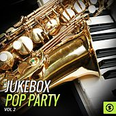 JukeBox Pop Party, Vol. 2 by Various Artists