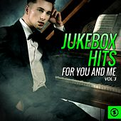 Jukebox Hits for You and Me, Vol. 3 by Various Artists