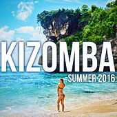 Kizomba Summer 2016 by Various Artists