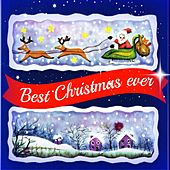 The Best Christmas Ever (Most Beautiful Traditional Christmas Songs) by Various Artists