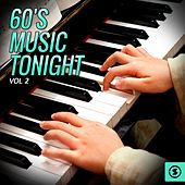 60's Music Tonight, Vol. 2 by Various Artists