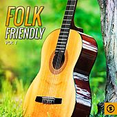 Folk Friendly, Vol. 1 by Various Artists