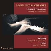 Echoe et résonances (Debussy/Farías). Hommage a Claude Helffer by María Paz Santibañez