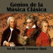 Genios de la Música Clásica Vol. XII, Corelli - Telemann - Gluck by Various Artists