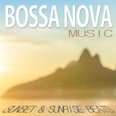 Bossa Nova Music on Ipanema: Sunset and Sunrise Beats by Various Artists