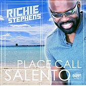 Place Call Salento by Richie Stephens