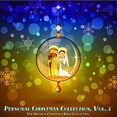 Personal Christmas Collection, Vol. 3 (The Original Christmas Songs Collection) von Various Artists