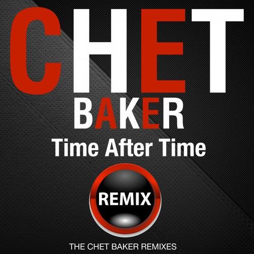 Time After Time (The Chet Baker Remixes) von Chet Baker
