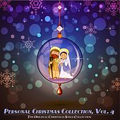 Personal Christmas Collection, Vol. 4 (The Original Christmas Songs Collection) von Various Artists