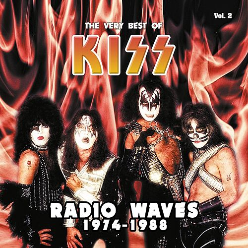Radio Waves 1974-1988: The Very Best of Kiss, Vol. 2 (Live) von KISS