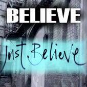 Just Believe by Believe
