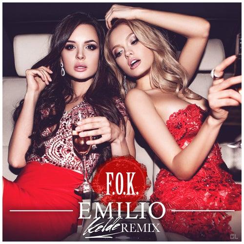 F.O.K. (Kelde Remix) by Emilio