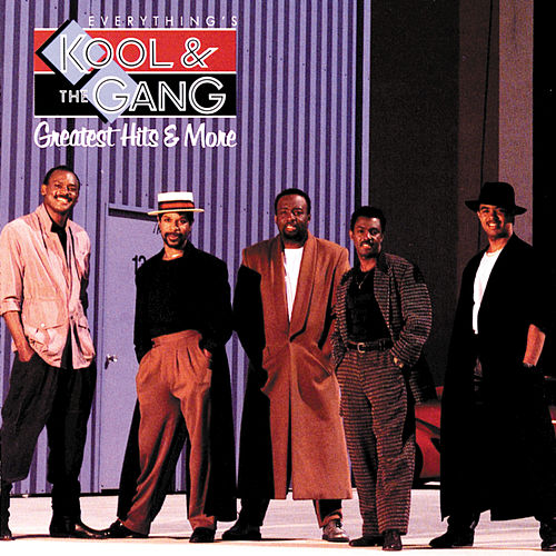 Everything's Kool & The Gang by Kool & the Gang