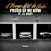 Proud of Me Now (feat. Lil Bibby) by A Boogie Wit da Hoodie