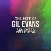 The Best of Gil Evans (Remember Collection) von Gil Evans