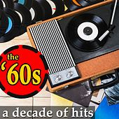 The '60s: A Decade of Hits by Various Artists