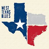 West Texas Blues by Various Artists