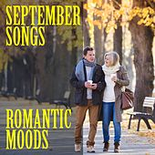September Songs: Romantic Moods by Various Artists