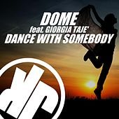 Dance with Somebody (Extended Mix) by Dome